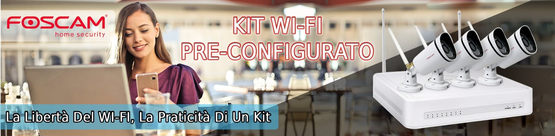 Kit Foscam WiFi